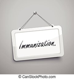 immunization hanging sign, 3D illustration isolated on grey...