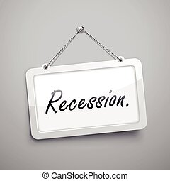 recession hanging sign, 3D illustration isolated on grey...