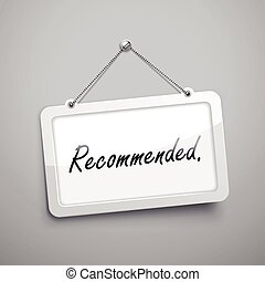 recommended hanging sign, 3D illustration isolated on grey...