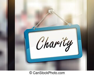 charity hanging sign, 3D illustration isolated on office...