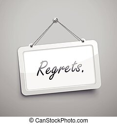 regrets hanging sign, 3D illustration isolated on grey wall
