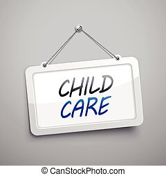 child care hanging sign, 3D illustration isolated on grey...
