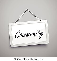 community hanging sign, 3D illustration isolated on grey...