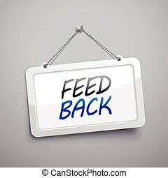 feedback hanging sign, 3D illustration isolated on grey wall