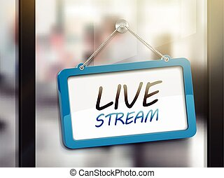 live stream hanging sign, 3D illustration isolated on office...