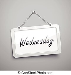 Wednesday hanging sign, 3D illustration isolated on grey...