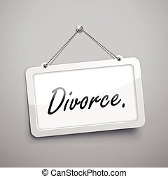 divorce hanging sign, 3D illustration isolated on grey wall