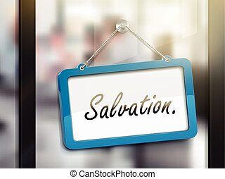 salvation hanging sign, 3D illustration isolated on office...