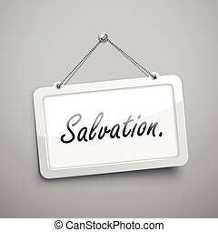 salvation hanging sign, 3D illustration isolated on grey...