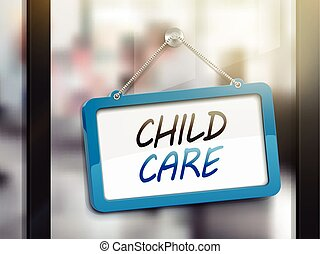 child care hanging sign, 3D illustration isolated on office...
