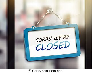 sorry we are closed hanging sign, 3D illustration isolated...