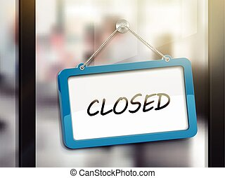 closed hanging sign, 3D illustration isolated on office...