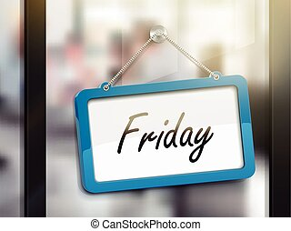 Friday hanging sign, 3D illustration isolated on office...