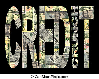 Credit Crunch with American dollars - Credit Crunch text...