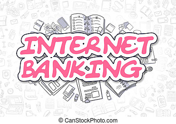 Internet Banking - Doodle Magenta Word. Business Concept. -...