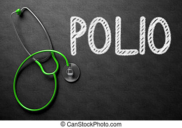 Polio Concept on Chalkboard 3D Illustration - Medical...