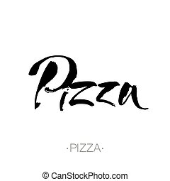 PIZZA hand-lettering calligraphy.