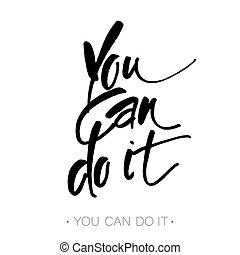 you_can_do_it - YOU CAN DO IT Just Start lettering of an...