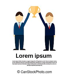 Two Business Man Get Prize Winner Cup, Teamwork Success Flat...