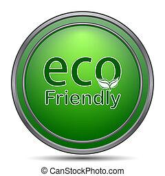 Eco Friendly icon. Internet button on white background.