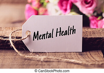Mental Health Text - Text Mental Health written on white...