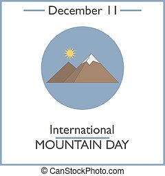 International Mountain Day. December 11