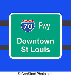 freeway to St Louis sign - freeway to downtown St Louis sign...