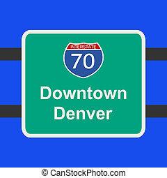 freeway to Denver sign