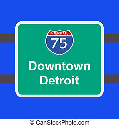 freeway to Detroit sign