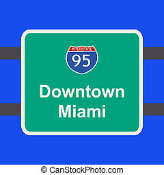 freeway to Miami sign