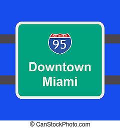 freeway to Miami sign