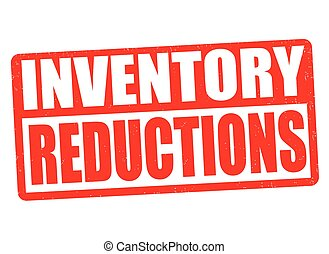 Inventory reductions stamp or sign - Inventory reductions...