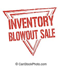 Inventory blowout sale stamp or sign - Inventory blowout...