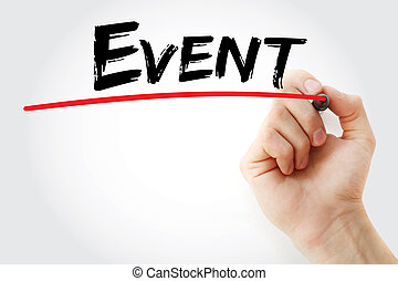 Hand writing Event with marker, business concept