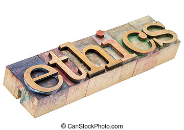 ethics word  in letterpress wood type