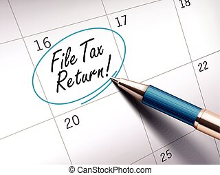file tax return words circle marked on a calendar by a blue...