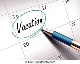 vacation word marked - vacation word circle marked on a...