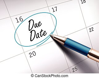 due date words circle marked on a calendar by a blue...