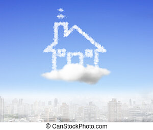 House shape cloud in the sky with city buildings background.