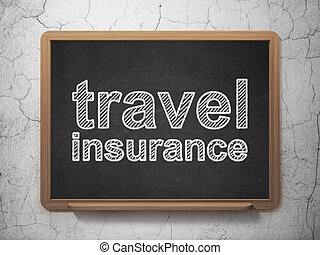 Insurance concept: Travel Insurance on chalkboard background...