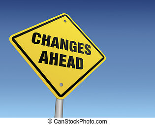 changes ahead road sign 3d illustration - changes ahead road...