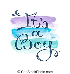 its a boy text - its a boy, vector lettering for baby shower...