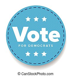 Vote for Democrats - election badge