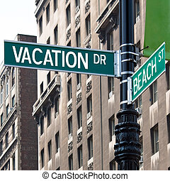 Vacation Street Corner Signs - A sign post at the...