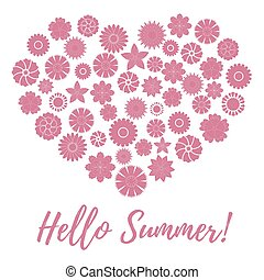 Nice picture of colorful flowers laid out in the shape of a heart and the words: hello summer