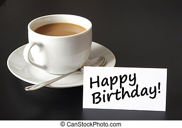 happy birthday card - happy birthday greeting card with cup...