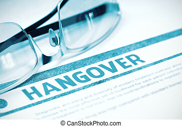 Diagnosis - Hangover. Medical Concept. 3D Illustration. -...