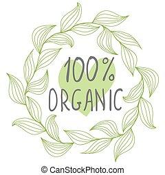 Hundred percent organic label Cute vintage floral frame...