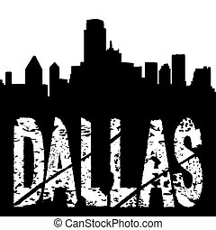 Dallas text with skyline - Dallas grunge text with skyline...