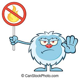 Grumpy Yeti Holding A No Fire Sign - Grumpy Yeti Cartoon...